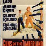 Guns Of The Timberland Australian daybill 1960