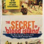 The secret of blood island Australian daybill 1965