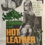 chrome and hot leather australian daybill poster 1971