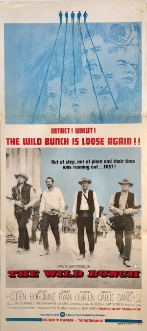 the wild bunch australian daybill western movie poster rerelease william holden, erest borgnine robert ryan