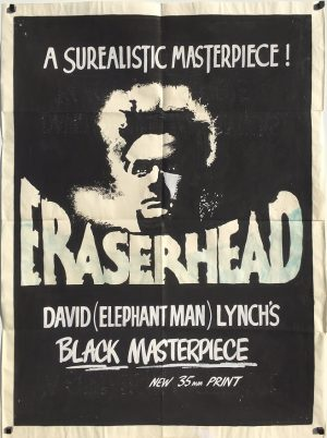 Eraserhead 1981 David Lynch New Zealand One Sheet Poster Locally painted by festival promoter