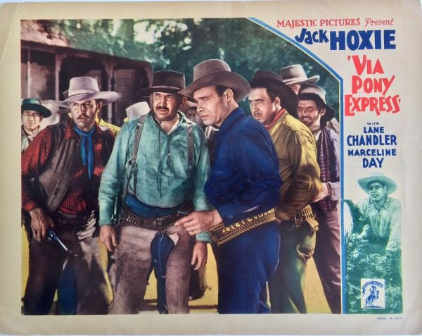 via pony express western lobby card with jack hoxie and lane chandler