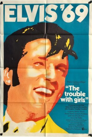 The Trouble With Girls 1969 Australian One Sheet Poster Elvis Presely