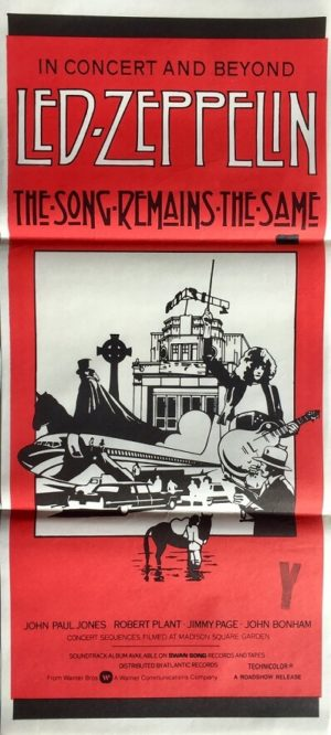 LED Zeppelin - the song remains the same australian daybill poster
