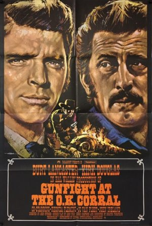 gunfight at the ok corral 1957 uk one sheet poster featuring kirk douglas and burt lancaster