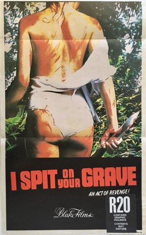 I spit on your grave australian daybill poster trimmed (1)