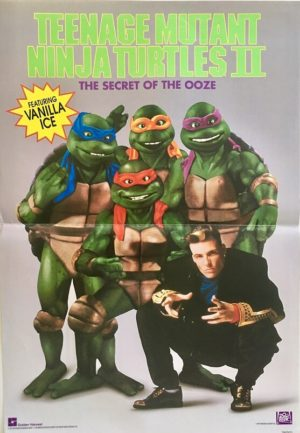 teenage mutant ninja turtles 2 Teenage Mutant Ninja Turtles II: The Secret of the Ooze poster featuring vanilla ice