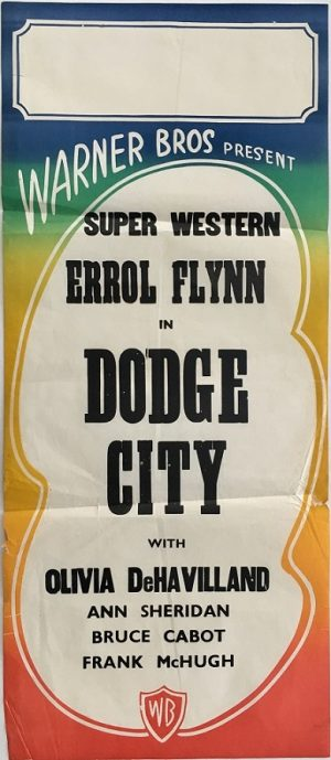 dodge city australian daybill poster Warner Brother stock sheet, featuring Errol Flynn
