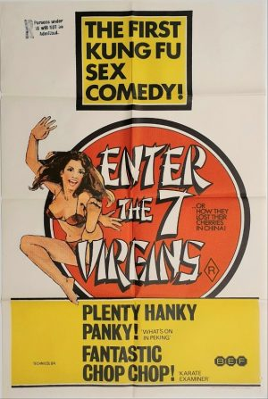 enter the 7 virgins australian one sheet movie poster kung fu sex comedy (2) also known as the bod squad and Yang chi