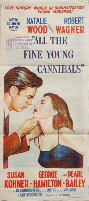 all the fine young cannibals australian daybill poster staring Natalie Wood and Robert Wagner 1960