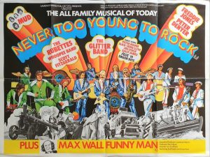 Never too young to rock 1976 glam rock uk quad poster with Max Wall funny man (1)