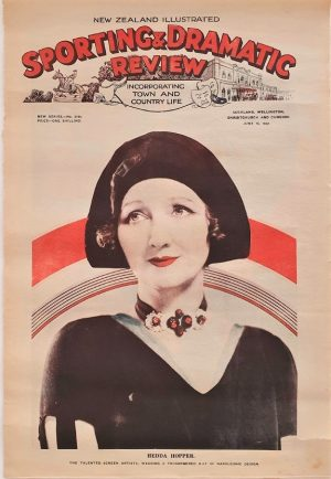sporting and dramatic review 1932 New Zealand with front page movie actress sporting and dramatic review 1930s New Zealand with front page movie actress Hedda Hopper