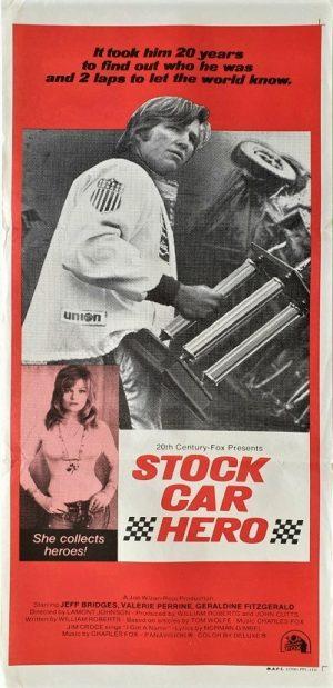 stock car hero australian daybill poster with Jeff Bridges 1973 The Last American Hero NASCAR movie