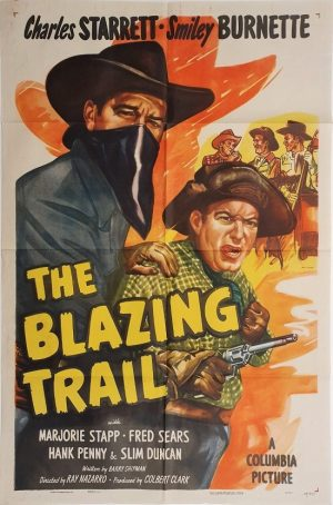 The blazing trail US one sheet poster with Charles Starrett 1949