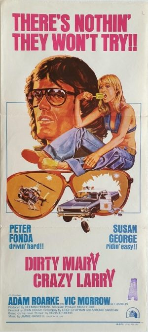 Dirty Mary Crazy Larry daybill movie poster with Peter Fonda 1974