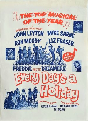Every day's a holiday New Zealand daybill poster with Freddie and the dreamers and Ron Moody 1964