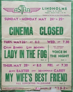 1950's UK Playbill for the Lindholme Astra Cinema with Lady In The Fog with Cesar Romero and Lois Maxwell and My Wife's Best Friend with Anne Baxter and MacDonald Carey