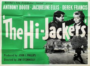 The Hi-Jackers UK Quad poster with Anthony Booth and Jacqueline Ellis 1963