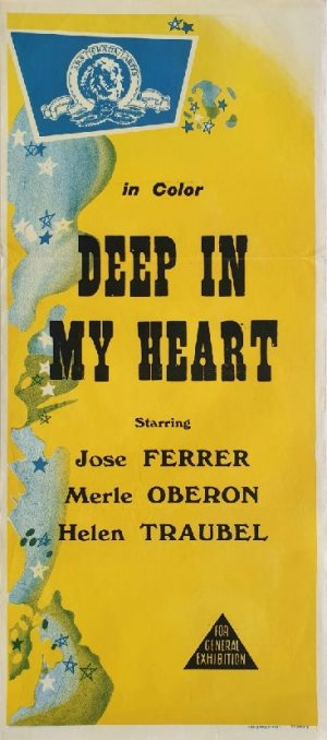 Deep in my heart Australian daybill poster with Jose Ferrer
