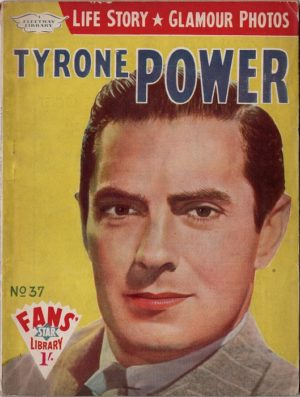 Fans Star Library No 37 Tyrone Power