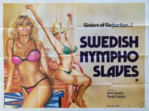 Swedish Nympho Slaves Sexploitation Adult Quad Poster by Tom Chantrell (2)