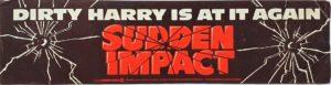 Sudden impct Dirty Harry UK Bumper Sticker