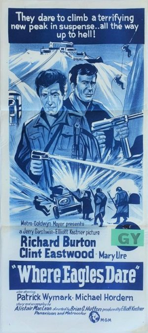 Where Eagles Dare australian daybill poster with Clint Eastwood and Richard Burton