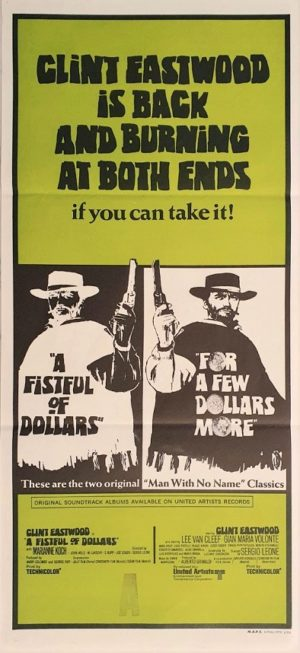 A Fistfull Of Dollars For A Few Dollars More Australian daybill clint eastwood (2)