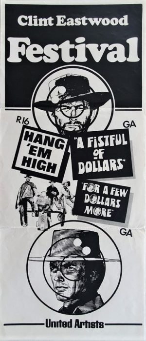 The Clint Eastwood Festival The Good the Bad and the Ugly hang em high for a few dollars more New Zealand Daybill Poster with Clint Eastwood (4)