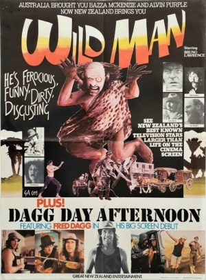 Wild man and dagg day afternoon NZ On Sheet Poster Fred Dagg (