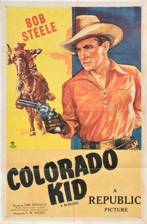 Colorado Kid US One Sheet Poster 1940s with Bob Steel Cowboy Western Star