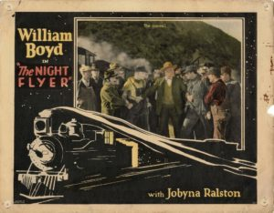 The Night Flyer US Lobby Card with William Boyd 1928 Steam Locomotive Film