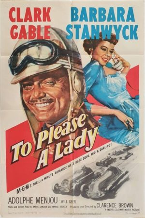 To Please A Lady US One Sheet Poster 1950 with Clark Gable and Barbara Stanwyck (14)