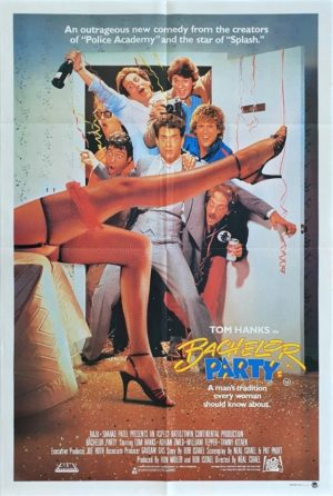 Bachelor Party Australian One Sheet Movie Poster (2) Tom Hanks