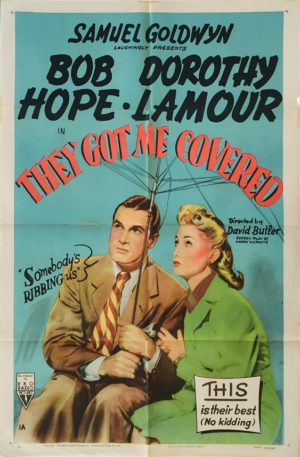 They Got Me Covered US One Sheet movie poster with Bob Hope and Dorothy Lamour (5)