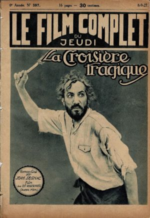 A Desperate Moment La Croisiere Tragique Le Film Complet French Film Magazine 1927 Wanda Hawley and Theodor Von Elite (1)