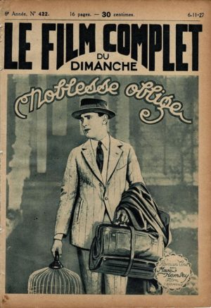 Are You A Failure Noblesse Oblige Le Film Complet French Film Magazine 1927 with Lloyd Huges and Madge Bellamy (1)