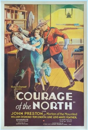 Courage Of The North US One Sheet linenbacked movie poster (15) with a Canadian Royal Mounted Police uniform