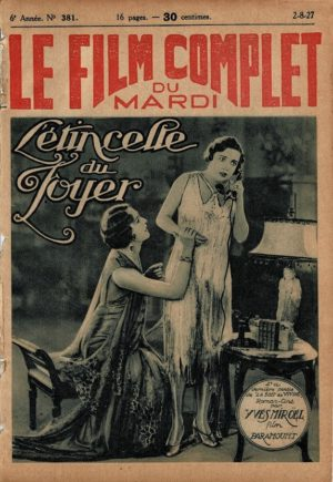 Dancing Mothers L'etincelle du foyer Le Film Complet 1927 French movie magazine with Clara Bow Conway Tearle and Alice Joyce (2