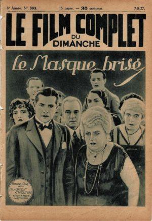 One Way Street Le masque brisé Le Film Complet French Film Magazine 1927 with Ben Lyon, Anna Q. Nilsson, Marjorie Daw (3)