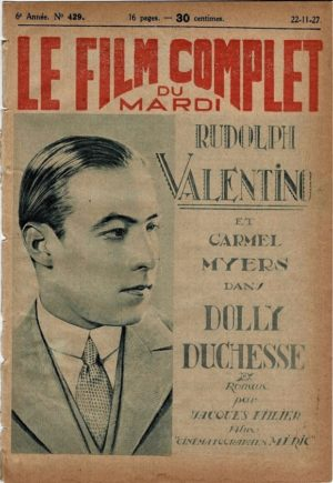 Rudolph Valentino in A Society Sensation Dolly Duchess Le Film Complet 1927 French movie magazine rereleased after his death (2)