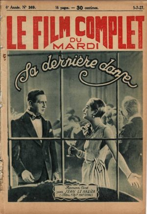 The Dancer of Paris Sa derniere danse Le Film Complet 1927 French movie magazine with Conway Tearle and Dorothy Mackail (3)