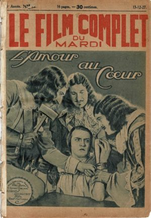 The Fighting Blade L'Amour Au Coeur Le Film Complet French Film Magazine 1927 with Richard Barthelmess, Dorothy Mackaill and Lee Baker (2)
