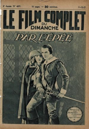 The Fighting Blade Par L'epee Le Film Complet French Film Magazine 1927 with Dorothy Mackaill and Richard Barthelmess (1)