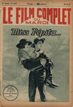 The Golden Princess Miss Peptia Le Film Complet French Film Magazine 1927 with Betty Bronson, Neil Hamilton and Phyllis Haver (2)