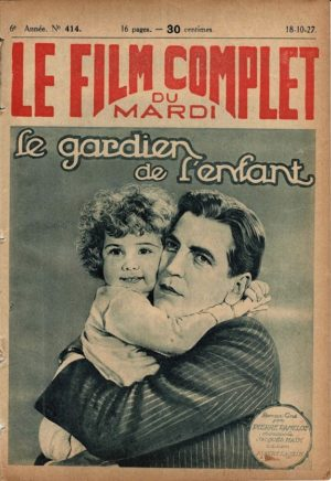 The Lure of the Wild Le Gardian De L'enfant Le Film Complet French movie magazine 1927 with Jane Novak and Billie Jean (1)