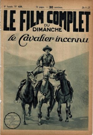 The Unknown Cavalier Le Cavalier Inconnu Le Film Complet French Film Magazine 1927 with Ken Maynard and Kathleen Collins (1)
