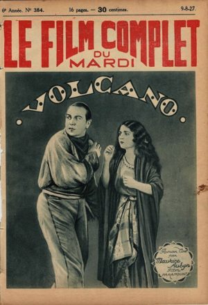 Volcano Le Film Complet French Film Magazine 1927 with Bebe Daniels, Ricardo Cortez and Wallace Beery (2)