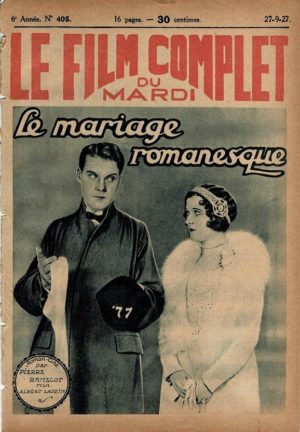 When Husbands Flirt Le mariage Romanesque Le Film Complet French Film Magazine 1927 (with Forest stanley and Dorothy Revier (1)